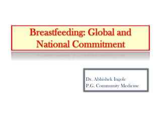 Breastfeeding: Global and National Commitment