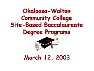 Okaloosa-Walton Community College Site-Based Baccalaureate Degree Programs
