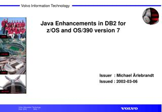 Java Enhancements in DB2 for z/OS and OS/390 version 7