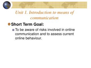 Unit 1. Introduction to means of communication