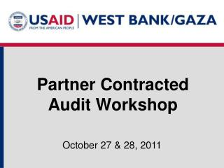 Partner Contracted Audit Workshop