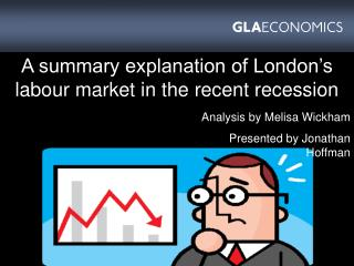 A summary explanation of London's labour market in the recent recession