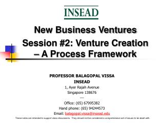 New Business Ventures Session #2: Venture Creation – A Process Framework