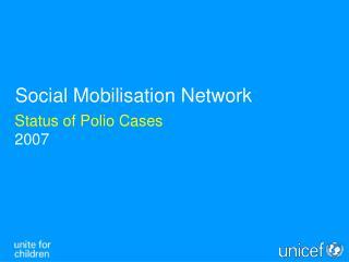 Status of Polio Cases 2007