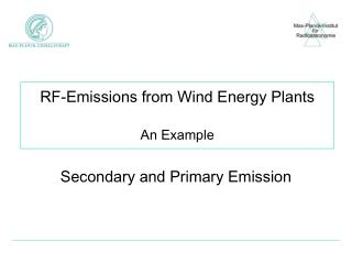 RF-Emissions from Wind Energy Plants An Example