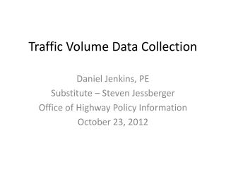 Traffic Volume Data Collection