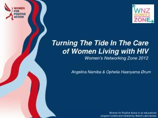 Turning The Tide In The Care of Women Living with HIV Women's Networking Zone 2012
