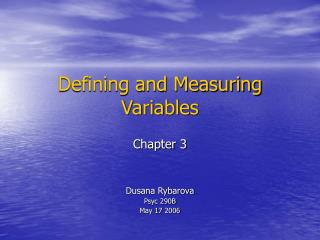 Defining and Measuring Variables