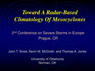 Toward A Radar-Based Climatology Of Mesocyclones