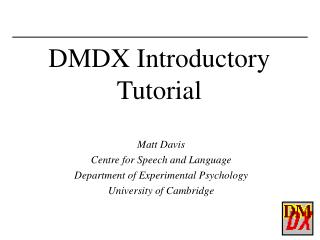 DMDX Introductory Tutorial