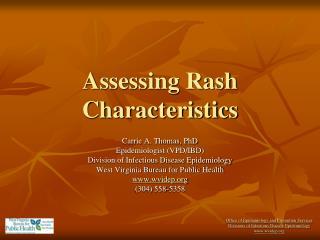 Assessing Rash Characteristics