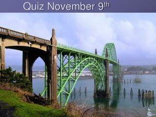 Quiz November 9 th