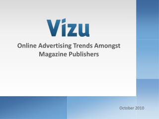 Online Advertising Trends Amongst Magazine Publishers
