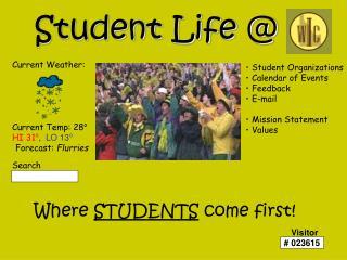 Student Life @