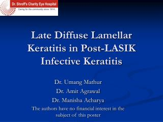 Late Diffuse Lamellar Keratitis in Post-LASIK Infective Keratitis