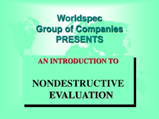 Worldspec  Group of Companies PRESENTS