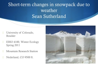 Short-term changes in snowpack due to weather Sean Sutherland