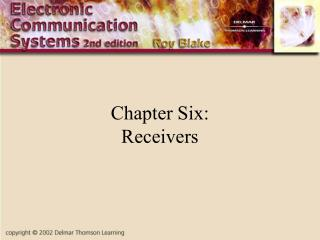 Chapter Six: Receivers