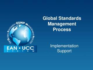 Global Standards Management Process
