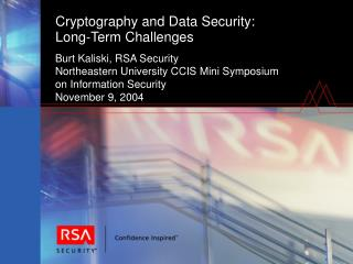 Cryptography and Data Security: Long-Term Challenges