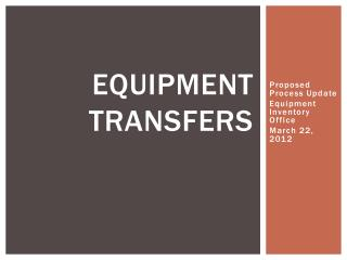 Equipment Transfers
