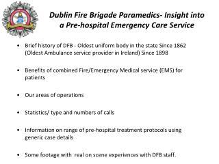 Dublin Fire Brigade Paramedics- Insight into a Pre-hospital Emergency Care Service
