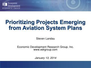 Prioritizing Projects Emerging  from  Aviation System Plans