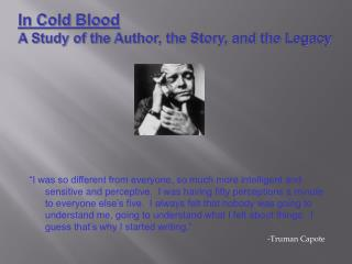 In Cold Blood A Study of the Author, the Story, and the Legacy
