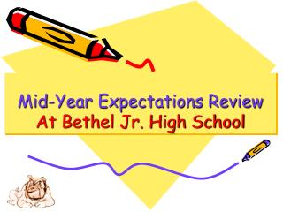 Mid-Year Expectations Review At Bethel Jr. High School