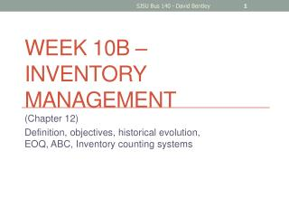 Week  10B  – Inventory Management