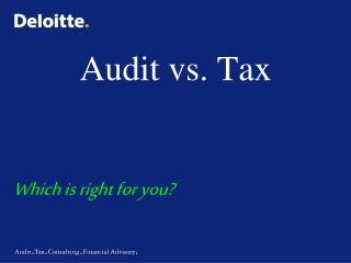 Audit vs. Tax