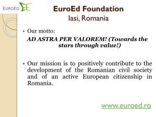 EuroEd  Foundation Iasi, Romania