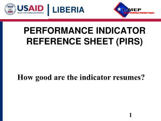 PERFORMANCE INDICATOR REFERENCE SHEET (PIRS)