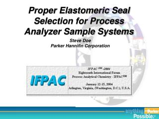Proper Elastomeric Seal Selection for Process Analyzer Sample Systems