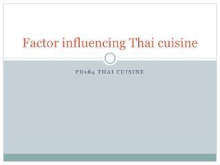 Factor influencing Thai cuisine