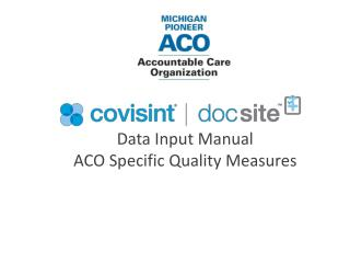 Data Input Manual ACO Specific Quality Measures