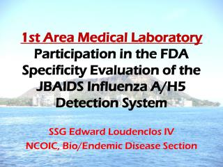 SSG Edward Loudenclos IV NCOIC, Bio/Endemic Disease Section