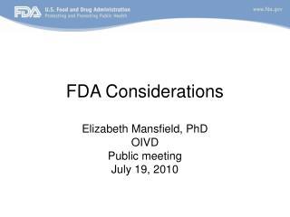 FDA Considerations
