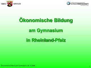 konomische Bildung am Gymnasium, 05.10.2006