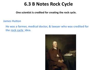 6.3 B Notes  Rock  Cycle