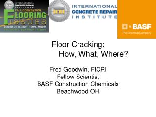 Floor Cracking:   		How, What, Where?