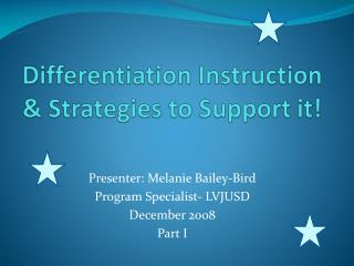 Differentiation Instruction & Strategies to Support it!