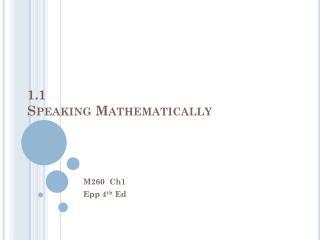 1.1  Speaking Mathematically