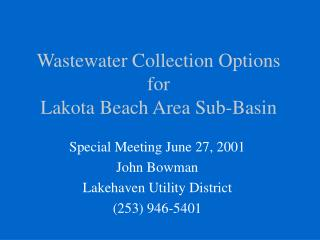 Wastewater Collection Options for Lakota Beach Area Sub-Basin