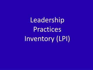 Leadership Practices Inventory (LPI)