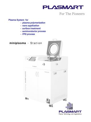 Plasma System  for   -  plasma polymerization -  nano application          -  surface treatment