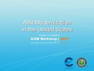 AIM Modernization  in the United States