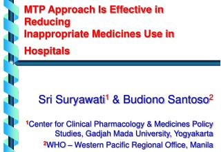 MTP Approach Is Effective in Reducing  Inappropriate Medicines Use in Hospitals