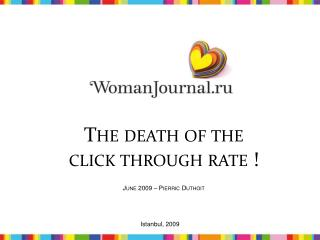 The death of the click  through rate  !  June 2009 – Pierric Duthoit