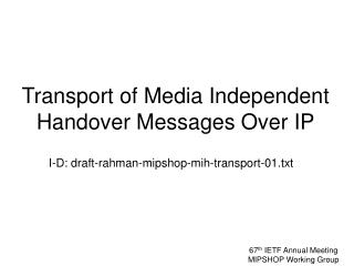 Transport of Media Independent Handover Messages Over IP